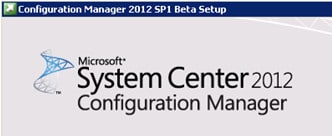SCCM ConfigMgr 2012 SP1 Beta is Available for Download 1