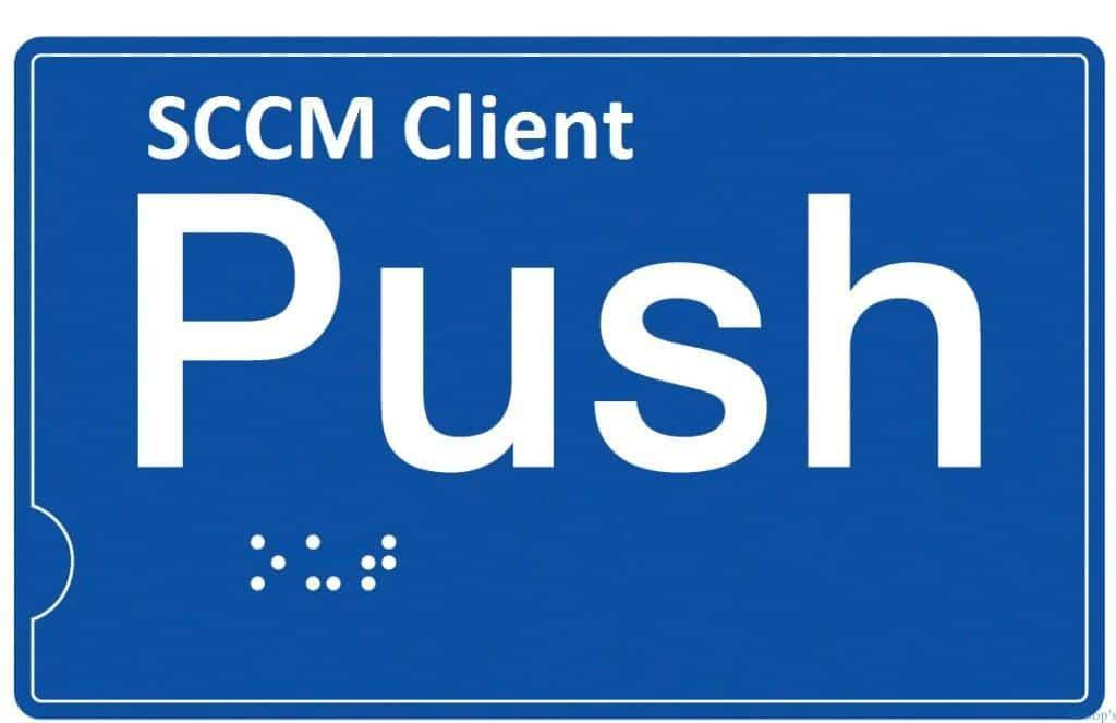 SCCM 2012 Client Push -1