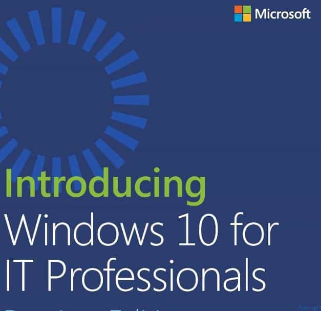 Download Free eBook Introducing Windows 10 for IT Professionals