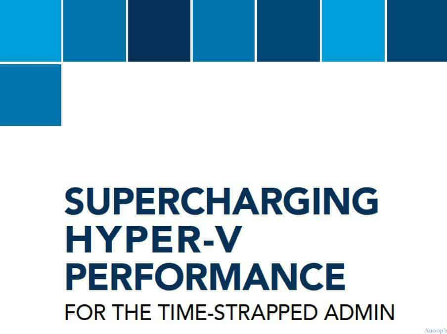 Download Free eBook on How to Get Hyper-V Performance Right 4