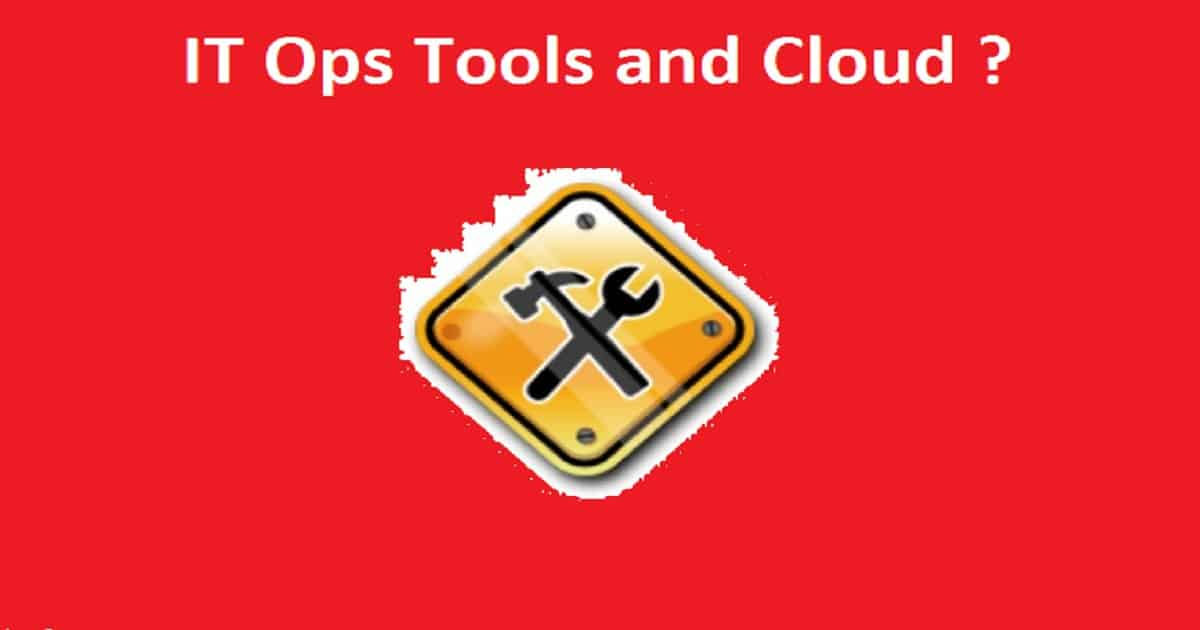 Learn How to Tame your IT Ops Tools 1