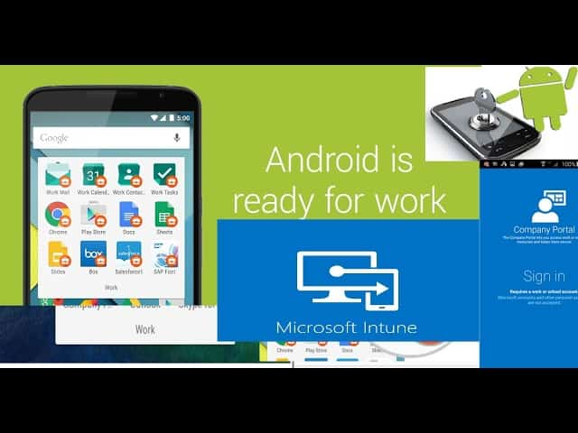 Beginners Guide Intune Android for Work and Google Play for Work Setup 1