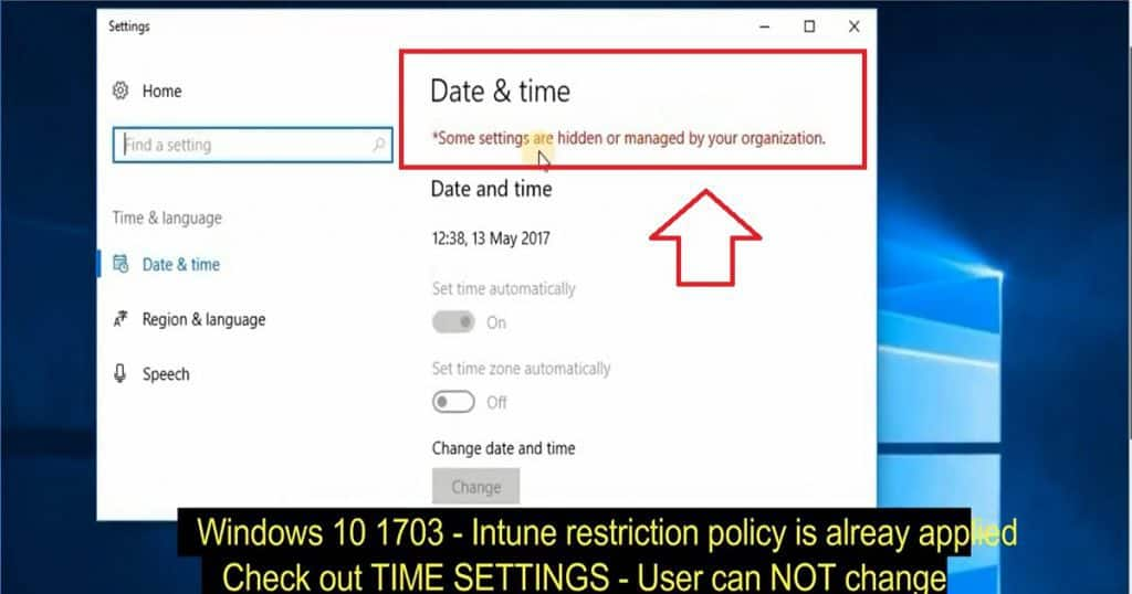 Intune Device Restriction Policy for Windows 10END USER Experience