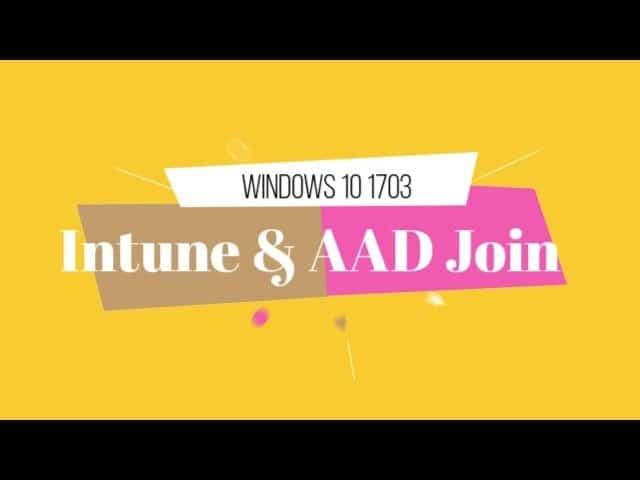 Video Experience Windows 10 Azure AD Join and Automatic Intune Enrollment 1