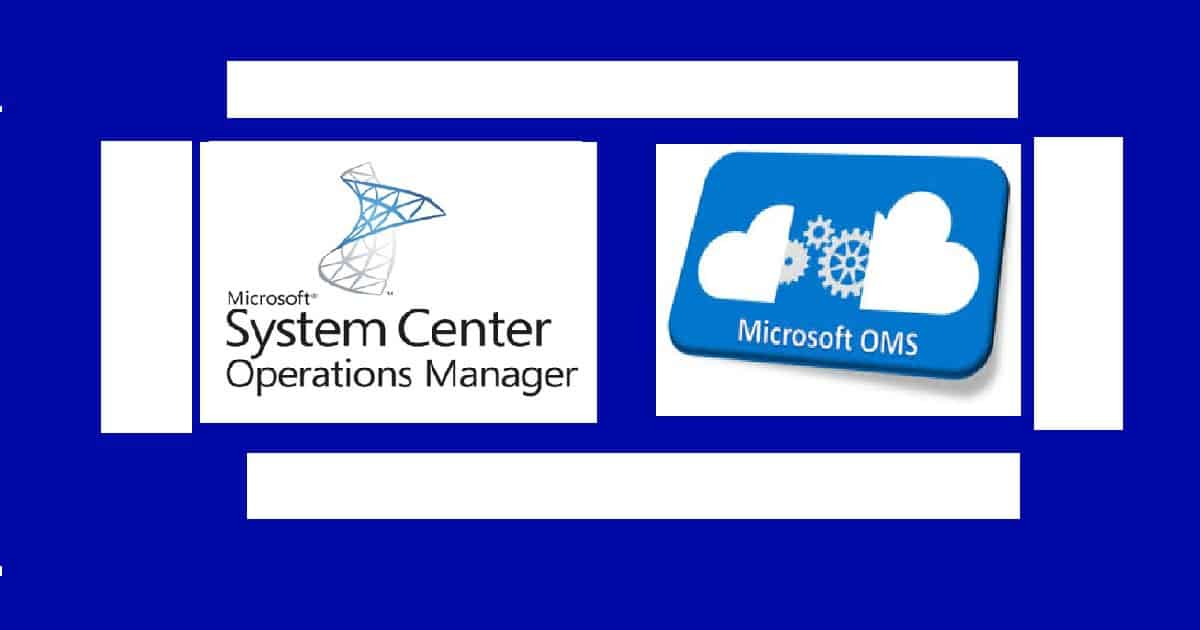 Learn How to Combine Monitoring and Analytics with SCOM and OMS 2