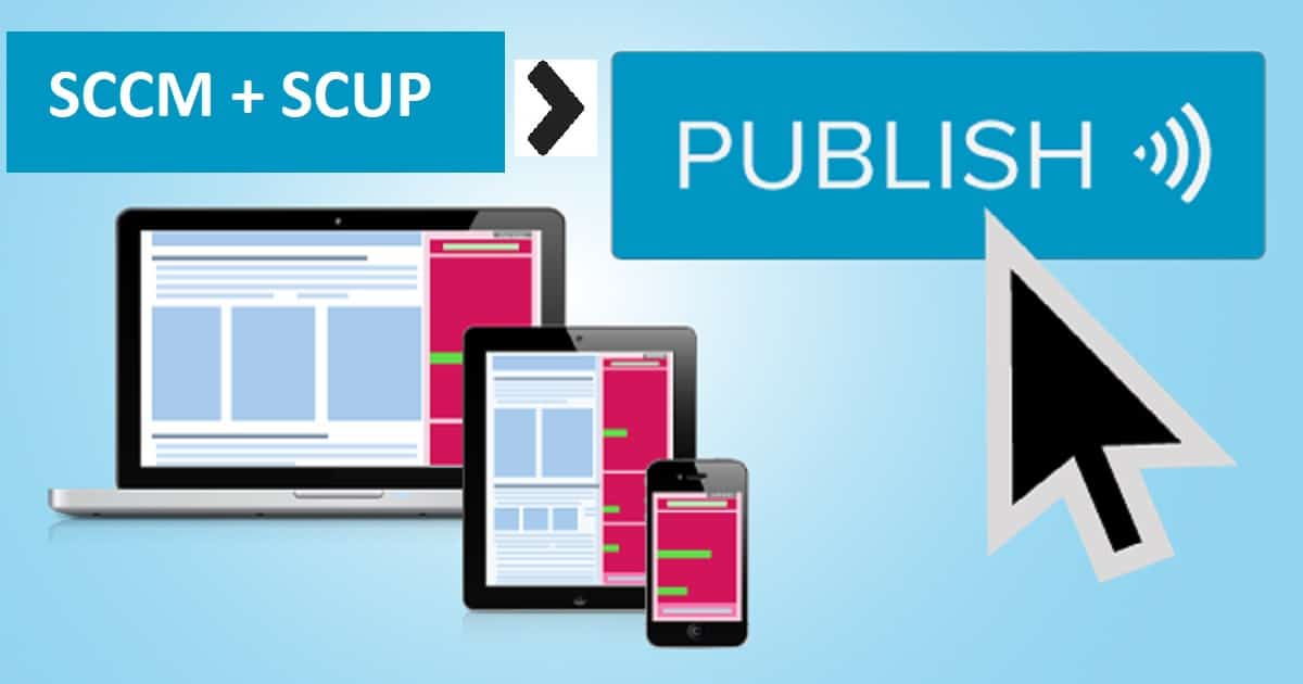 SCCM SCUP 2017 How to Publish 3rd Party App PatcheMAIN