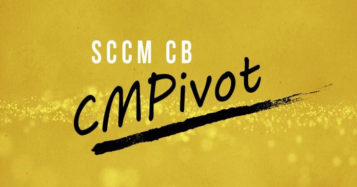 CMPivot Tool SCCM