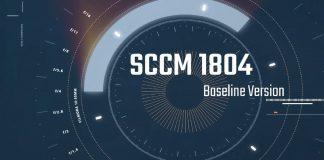 SCCM 1804 Review