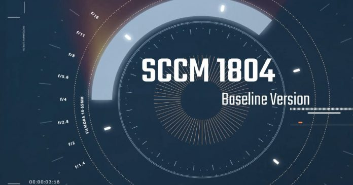 SCCM 1804 Review