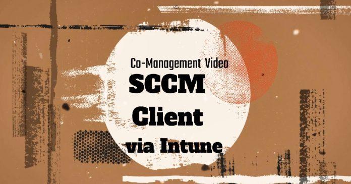SCCM Client Via Intune