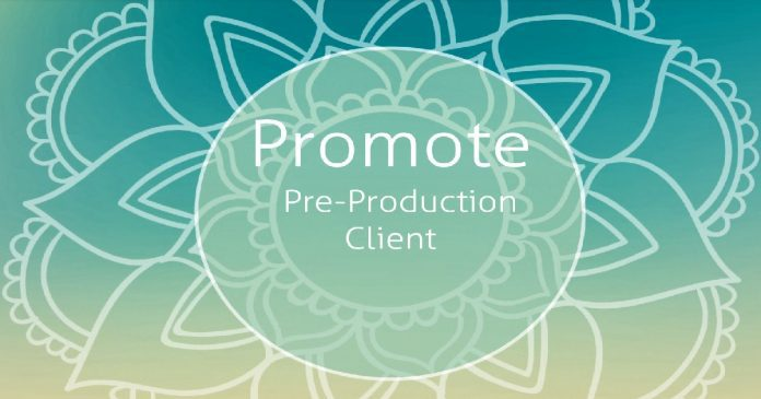 Promote Pre-Production Client