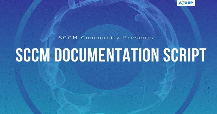 SCCM Documentation Script