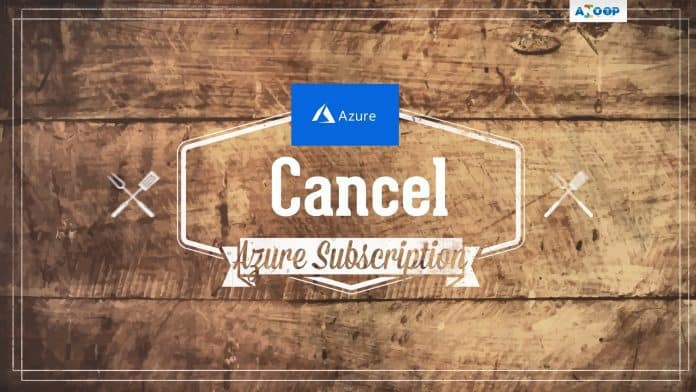 Cancel Azure Subscription