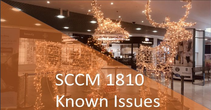 SCCM 1810 Known Issues