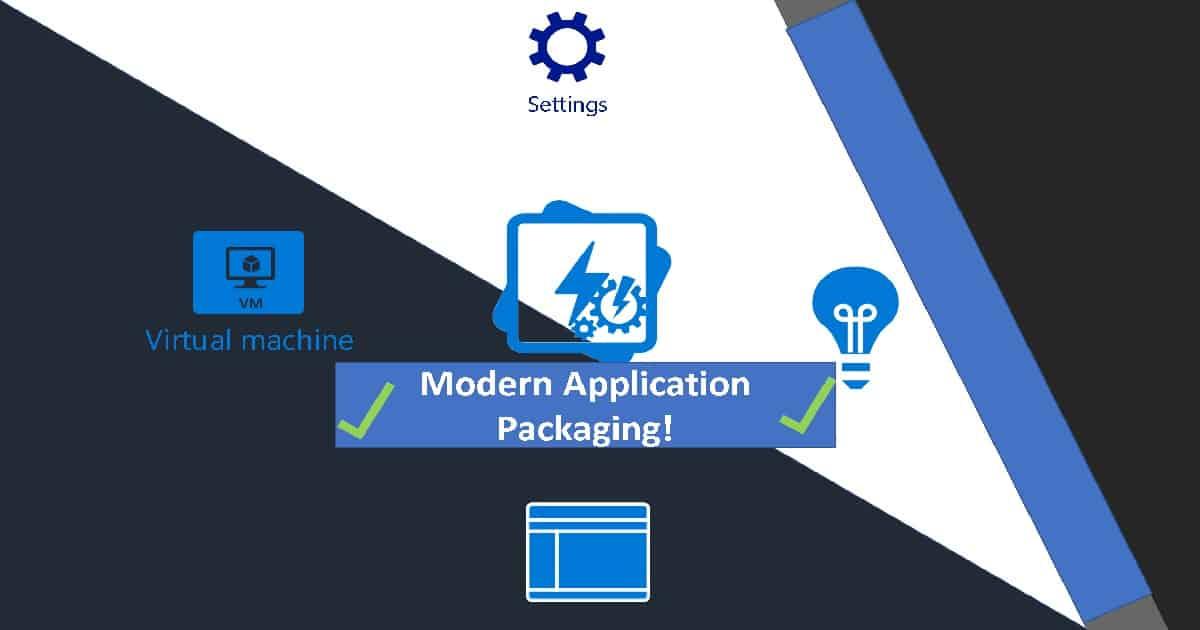 Modern Application Packaging tool