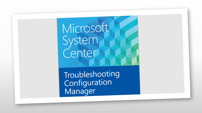 SCCM Troubleshooting eBook - Free eBooks for ConfigMgr & Intune - eBooks for ConfigMgr Intune SCCM Download