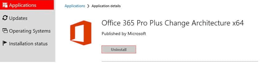 Office 365 ProPlus 64 bit is installed -  SCCM Office365 ProPlus x64 bit Change