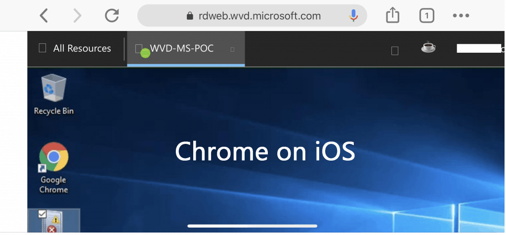 Chrome Browser on iOS 12 device - WVD Resource Access from Client