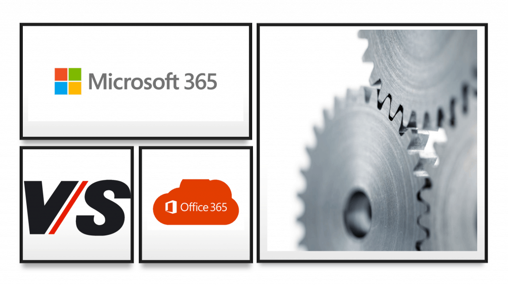 Microsoft 365 Vs Office 365