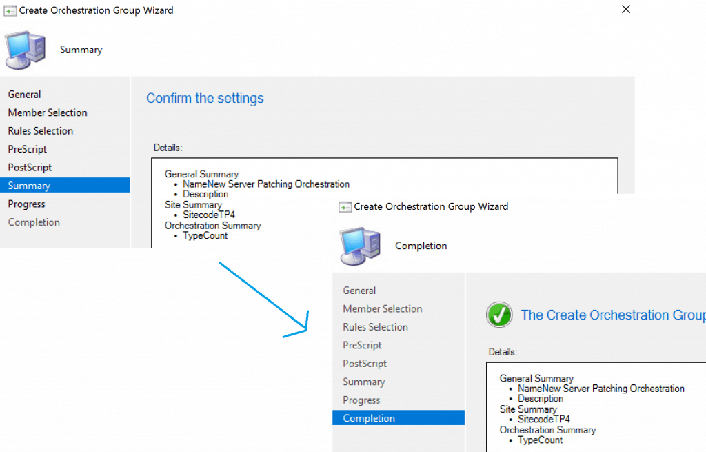 Complete the process - SCCM Orchestration Group