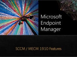 SCCM 1910 MECM 1910 Features