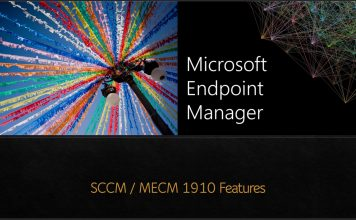 SCCM 1910 MECM 1910 Features