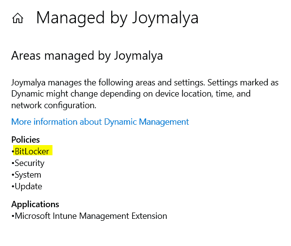 Bitlocker Drive Encryption - Check within Work Account Info to see if Bitlocker is listed as managed policies