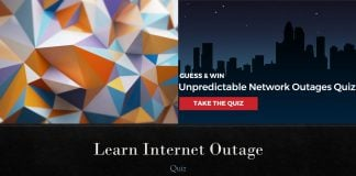 Unpredictable Network Internet Outages Quiz