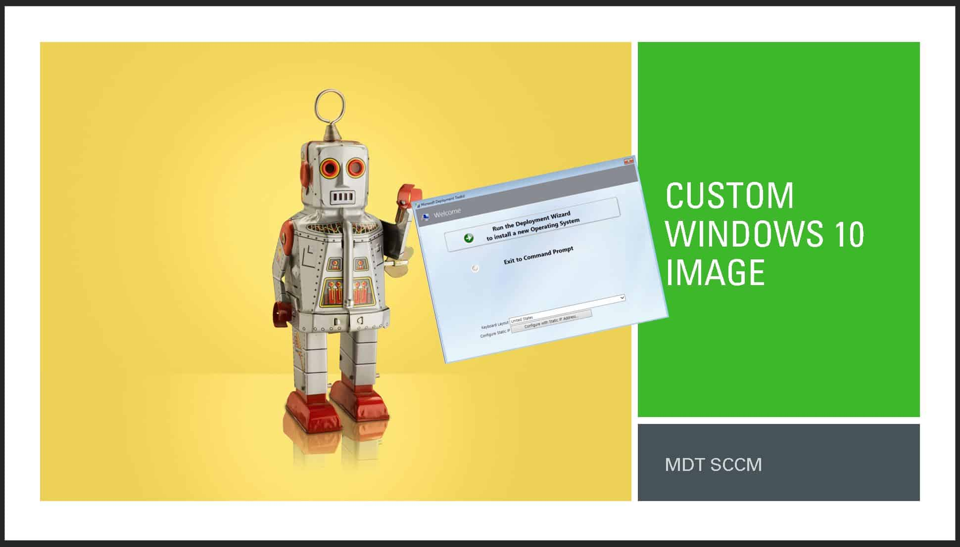 MDT Custom Windows 10 Image Capture