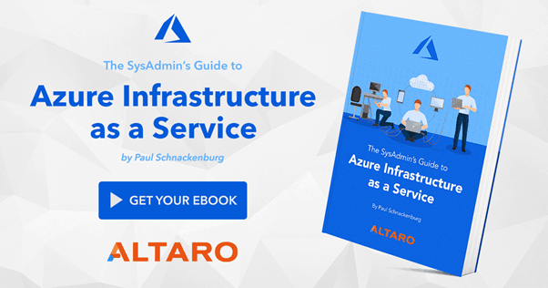 The SysAdmin Guide to Azure Infrastructure as a Service
