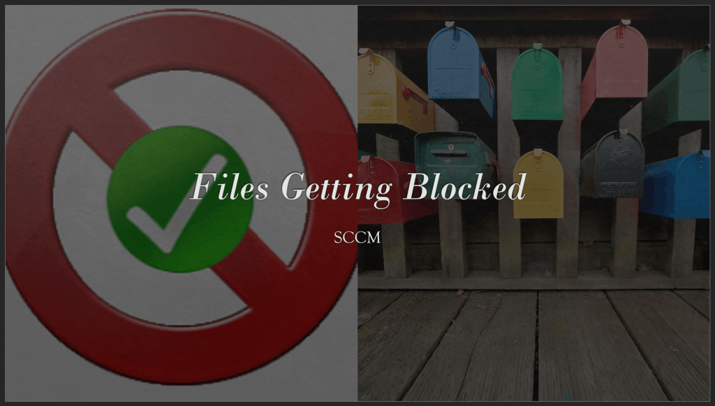 Files Getting Blocked