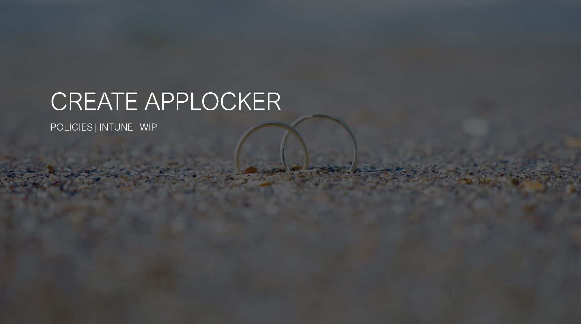 Create Applocker Policy