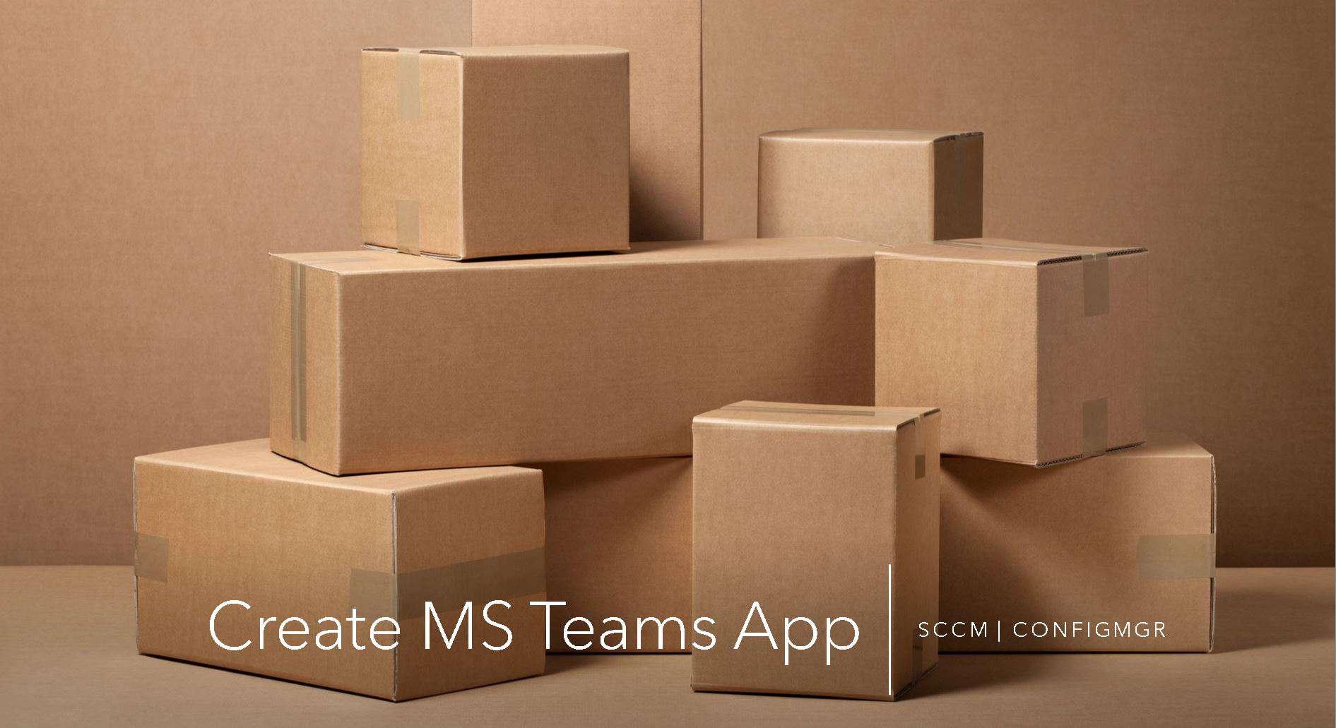 Deploy MS Teams using SCCM