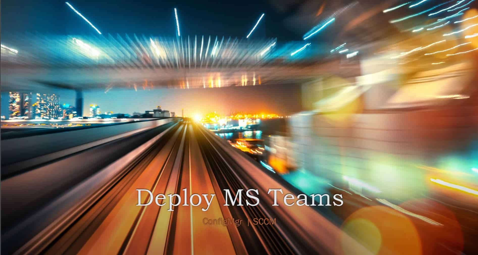 Deploy MS Teams