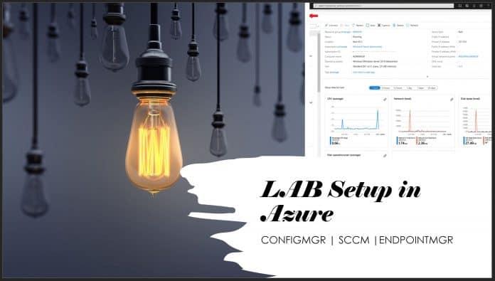 Setup ConfigMgr LAB Infrastructure
