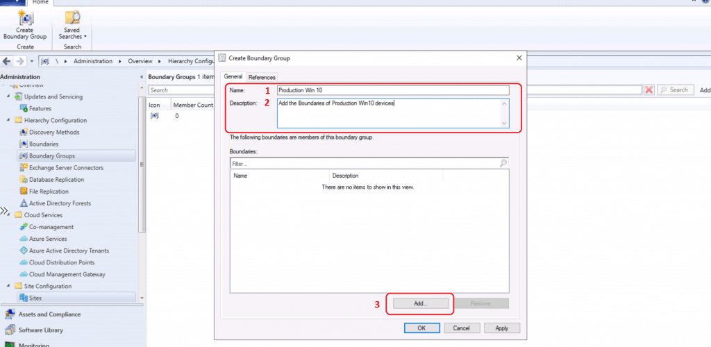 Click on ADD button to add the existing boundaries - Create Boundary Groups in ConfigMgr
