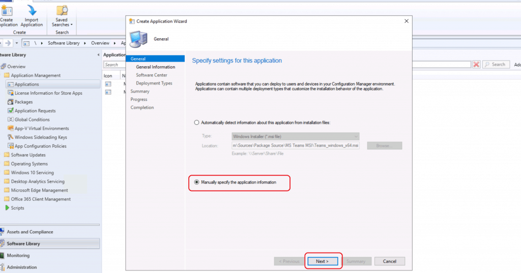 Manually specify the application information - Deploy MS Teams MSI Using SCCM
