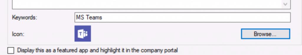 Deploy MS Teams MSI Using ConfigMgr