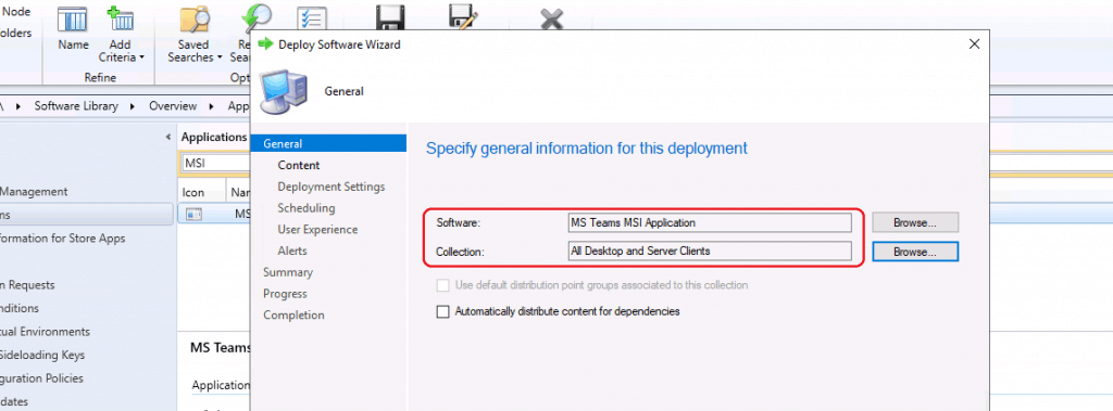Select the COLLECTION - Deploy MS Teams MSI Using SCCM
