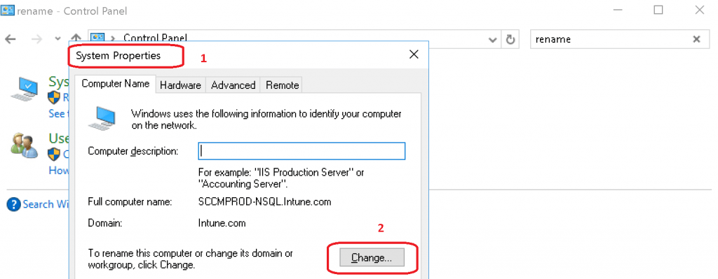 System Properties window- Click on CHANGE button - SCCM Server Trust Relationship Issue