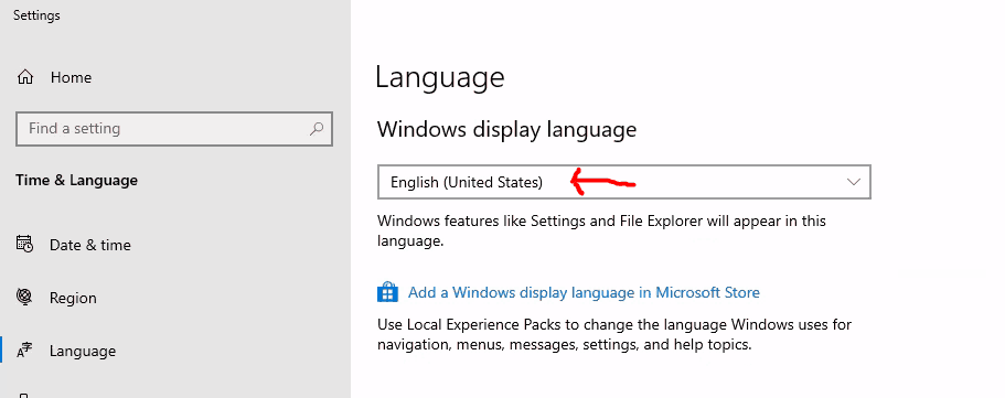 No Drop down option here unless you install additional Windows 10 LXPs or LPs - Windows Display Language