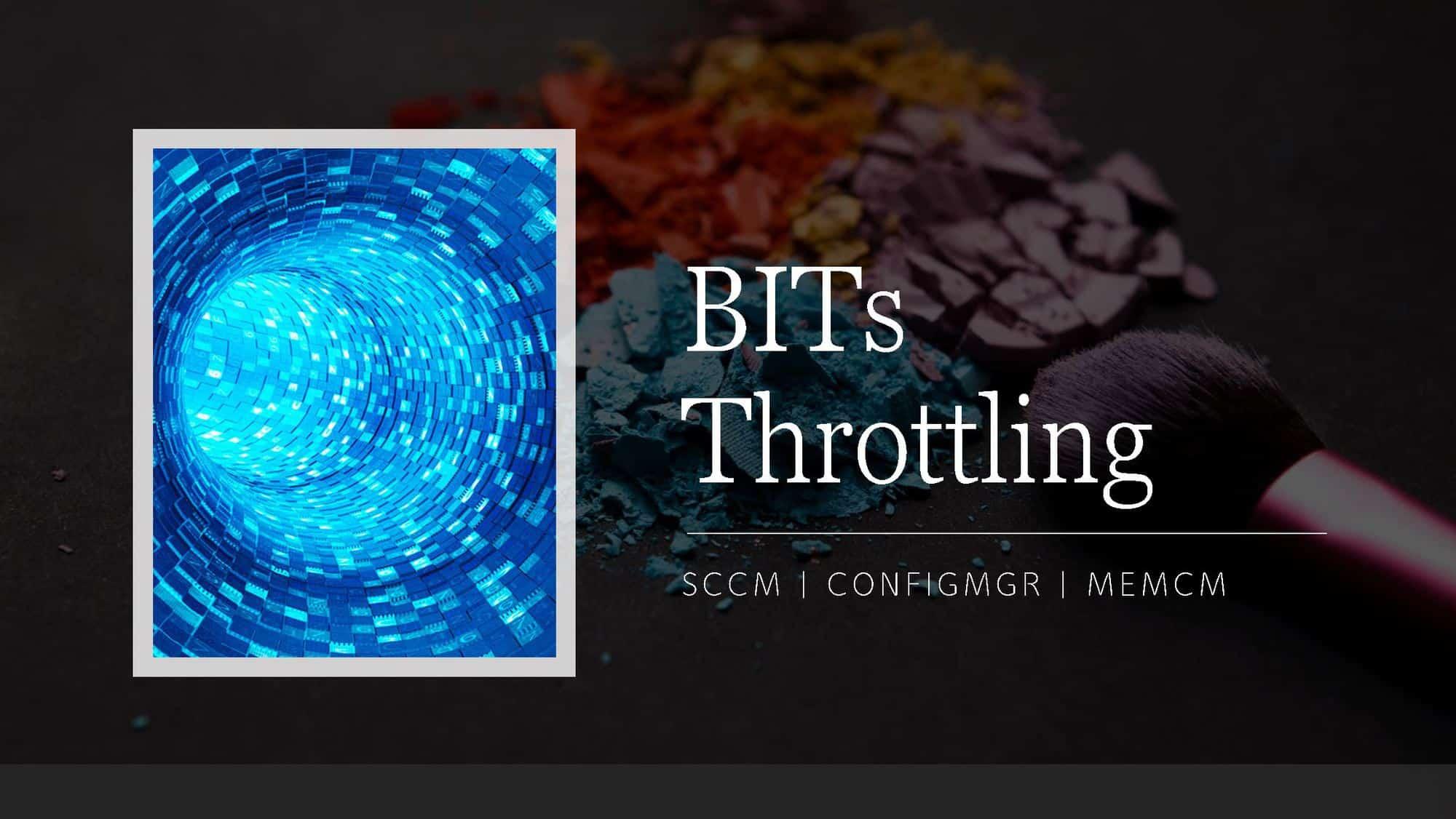 BITs Throttling for SCCM DP
