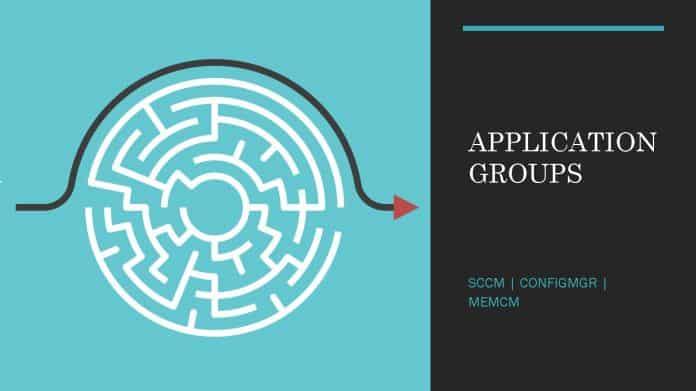 SCCM Application Groups Using SCCM