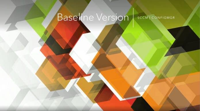 SCCM Baseline Version VLSC