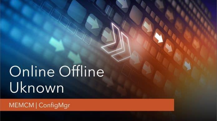 Online Offline ConfigMgr Client Status