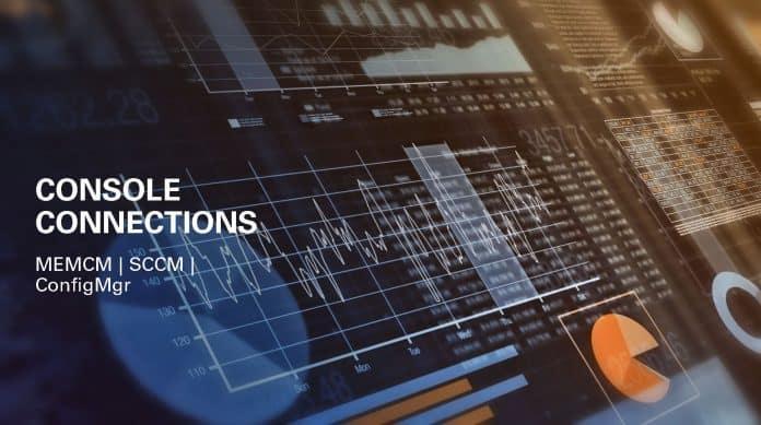 SCCM Console Connections