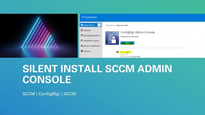 Admin Console Application Using SCCM