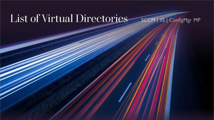List of SCCM MP IIS Virtual Directories