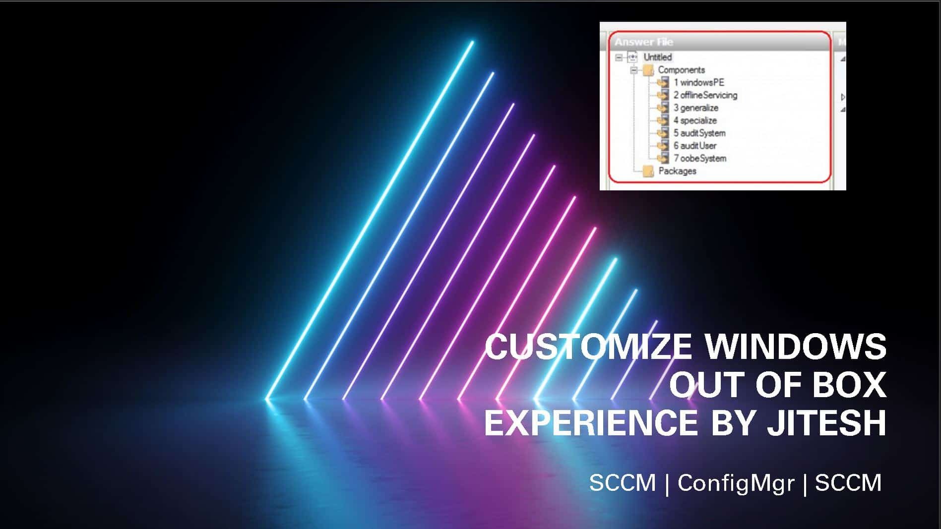 SCCM Customize Windows Out of Box Experience OOBE Using ConfigMgr