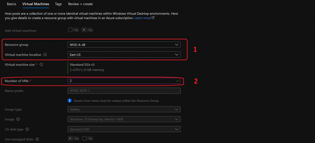 Select Resource Group, Virtual Machine Location (Azure Region), and Number of VMs